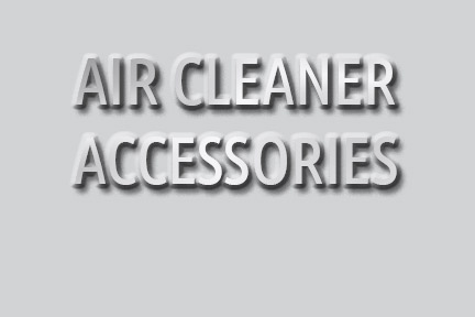 Air Cleaner Accessories
