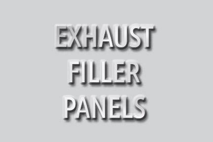 Exhaust Filler Panels