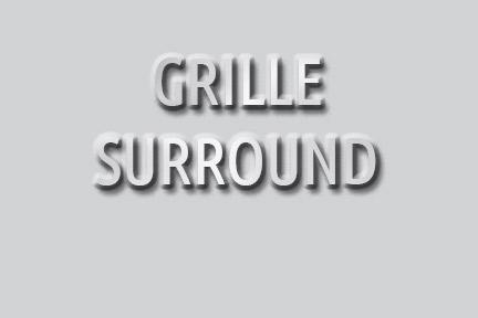 Grille Surround