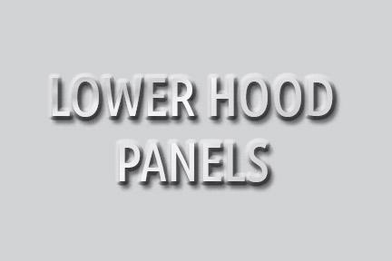 LOWER HOOD PANELS