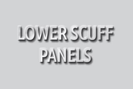 Lower Scuff Panels