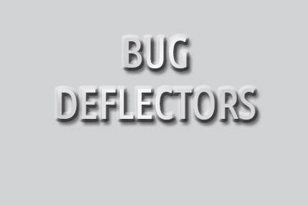 Bug Deflectors